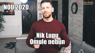 Descarca Nik Lupu - Omule nebun (Originala 2020)