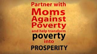 Partner with Moms Against Poverty