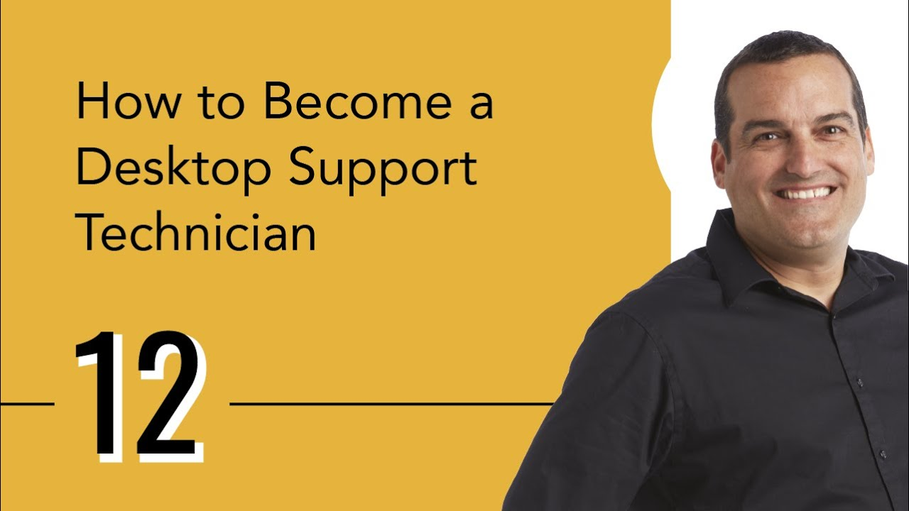 Desktop Support Technician >> How To Become A Desktop Support Technician