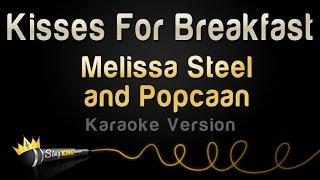 Melissa Steel and Popcaan - Kisses For Breakfast (Karaoke Version)