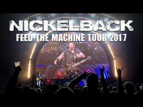 Nickelback - LIVE (Feed The Machine Tour 2017)