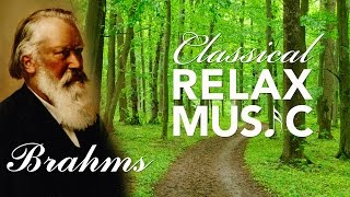 Instrumental Music for Relaxation, Classical Music, Soothing Music, Relax, Brahms, ♫E030