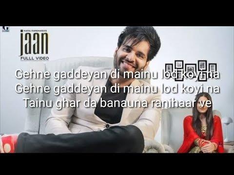 Jaan lyrics : Karaj Randhawa (Official Song) Himanshi Khurana | Latest Punjabi Songs 2019 | Geet MP3