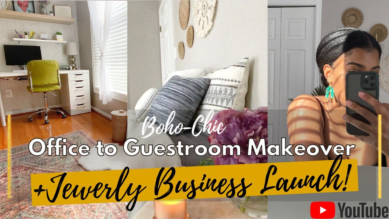Boho-Chic OFFICE TO GUESTROOM Makeover + BUSINESS LAUNCH!