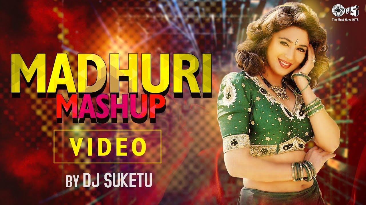 Madhuri Mashup By Dj Suketu Full Song Video Madhuri Dixit