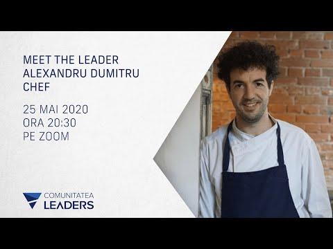 Alexandru Dumitru, Chef @ Meet the leader