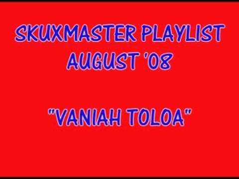 Vaniah Toloa 2008 - Tautai Oe