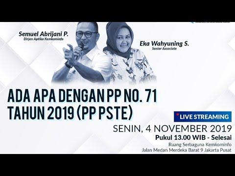 Ada Apa Dengan PP No. 71 Tahun 2019 (PP PSTE)