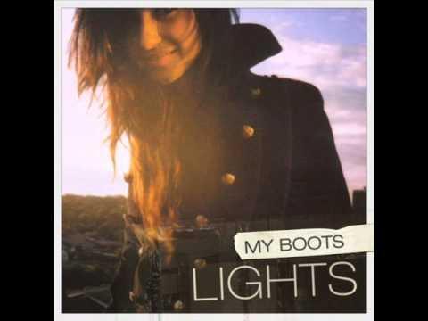 LIGHTS - My Boots (/w Lyrics)