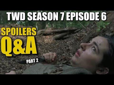 The Walking Dead Season 7 Episode 6 Spoiler Q&A Part 2 Preview & Predictions