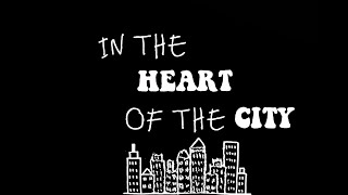 HEART OF THE CITY Lyrics – KRESNT