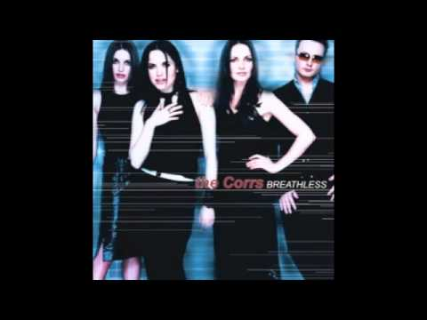 Breathless - The Corrs With Lyrics