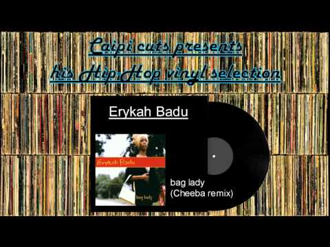 Erykah Badu  bag lady Cheeba remix 2000