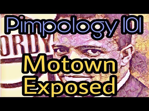 Berry Gordy: Pimpology 101 (Motown Exposed)