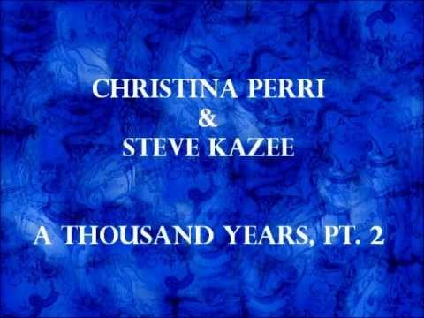 Thousand year christina perri ft steve kazee dating. Thousand year christina perri ft steve kazee dating.