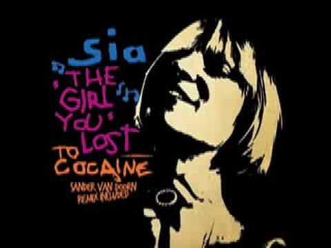 Sia - The Girl You Lost To Cocaine (StoneBridge Extended(HQ)