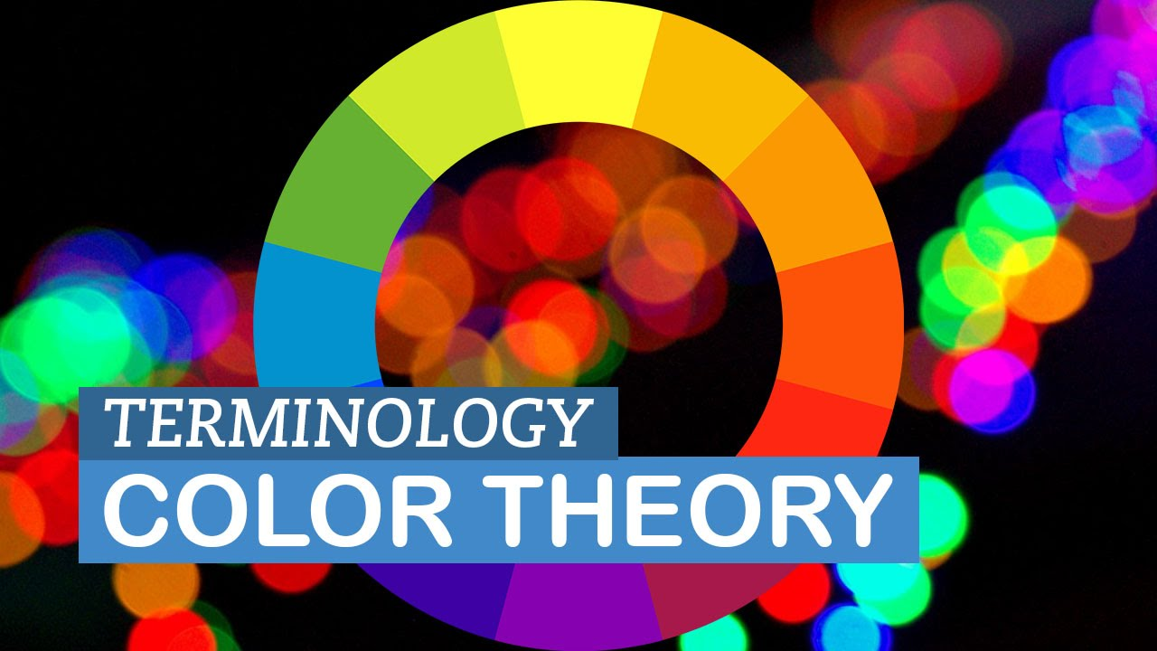 Intro To Color Theory Terminology Youtube