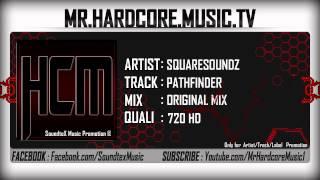 Squaresoundz - Pathfinder [HD]
