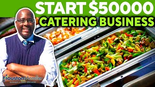 Starting Catering Service 2021  How To Start A $50k Catering Food Business During Covid-19?