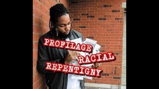 PROFILAGE RACIAL À REPENTIGNY!