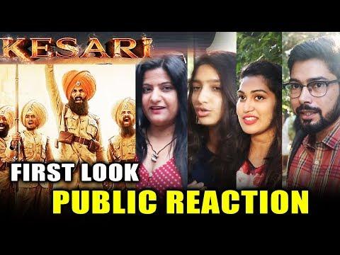 KESARI FIRST LOOK | PUBLIC REACTION | Akshay Kumar | Battle Of Saragarhi Mp3