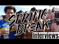 SPRING BREAK MIAMI INTERVIEWS 2018