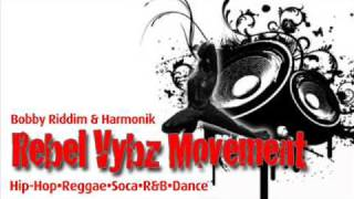 Rebel Vybz Movement(Big League Riddim)