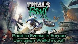 Trials Rising - Road to Events in Europe - Campaign Walkthrough [4K 60FPS]