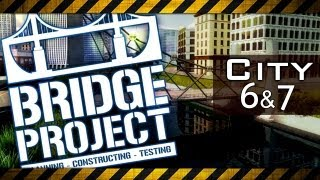 BRIDGE PROJECT Walkthrough - City Map 6 & 7 (Gameplay Lets Play Bridge Builder Game)