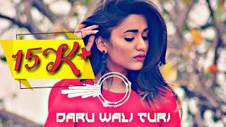 Daru Wali Turi Cg Dj Remix Song | Cg Dj Mix | Cg Dj Remix 2019