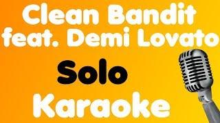 Clean Bandit • Solo (feat. Demi Lovato) • Karaoke