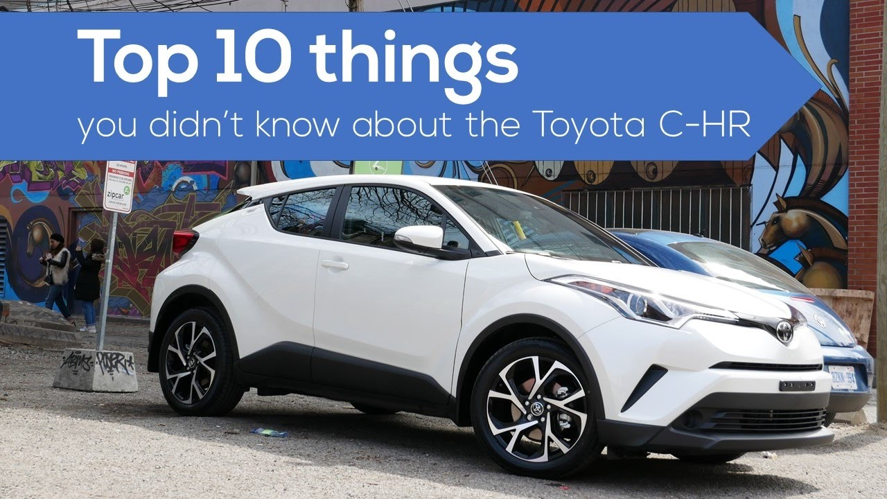 Top 10 Things About The Toyota Chr Crossover Suv Youtube