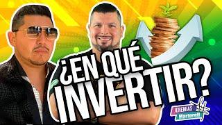 ¿En qué invertir? Salvador Dávila y Jeremías Martorell lo analizan. Podcast desde Riviera Maya #121