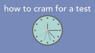 how to cram for a big test