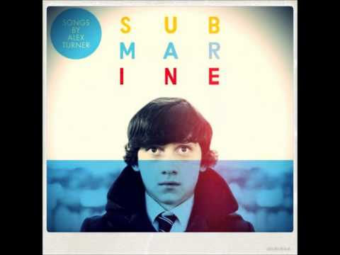Hiding Tonight - Alex Turner (Submarine Soundtrack)
