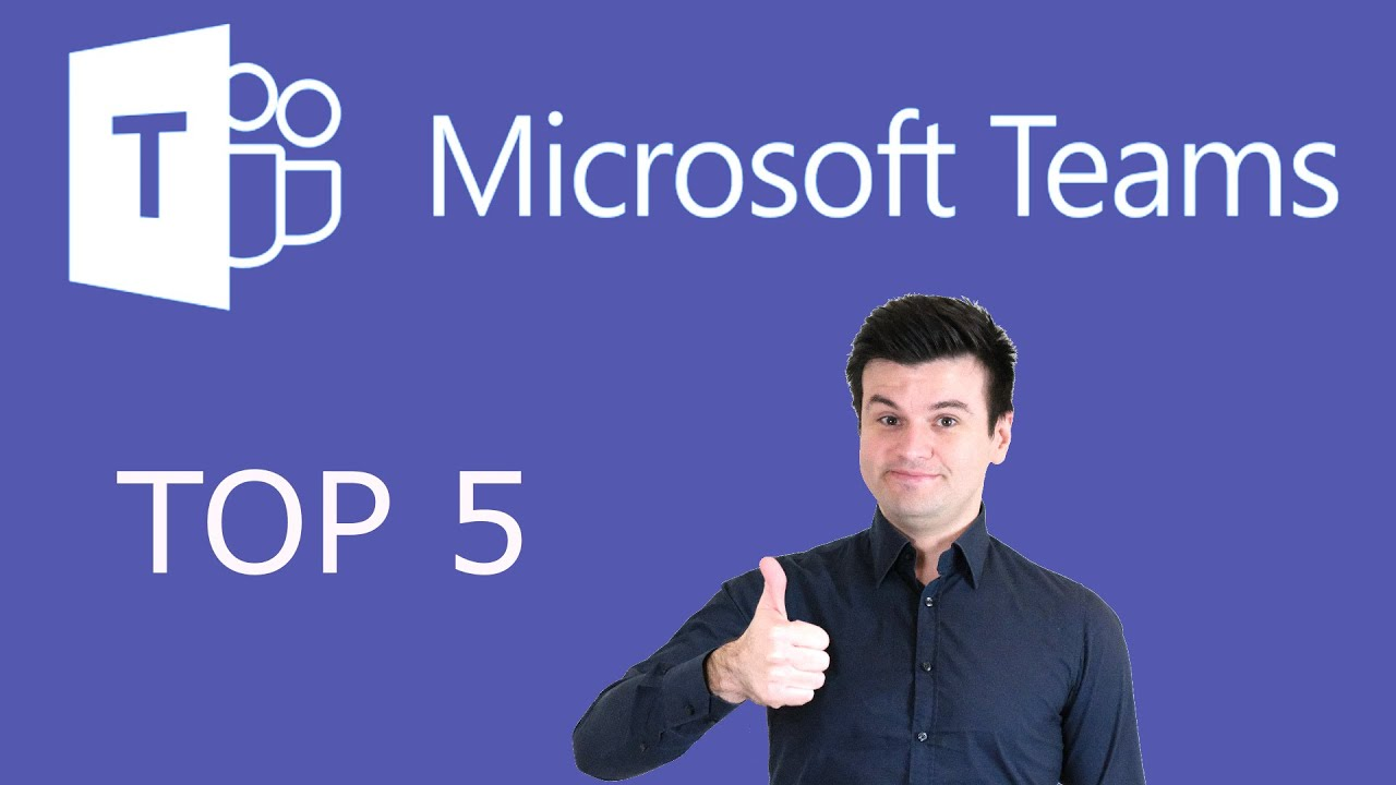 Top 5 Reasons Your Organisation Should Be Using Microsoft Teams