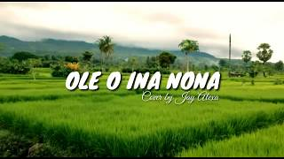 Ole O Ina Nona_Maumere Manise || Cover by Jay Alexa (Official Liryc Video)