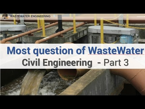 Most questions of WasteWater Section in Civil Engineering