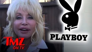Playboy Wants Dolly Parton To Pose for 75th Bday | TMZ TV