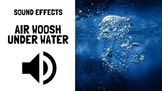 Air Woosh Underwater Sound Effects No Copyright Music Free Download for YouTube