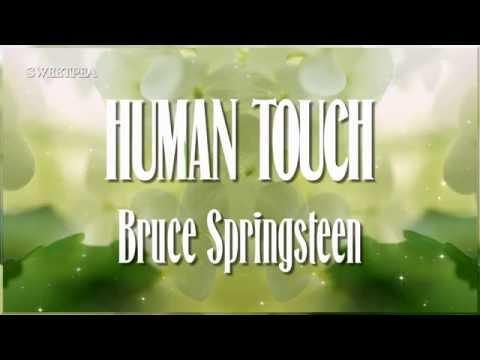 Bruce Springsteen ♫ Human Touch ☆ʟʏʀɪᴄ ᴠɪᴅᴇᴏ☆