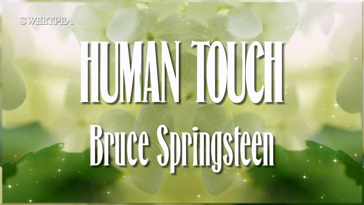 Download Bruce Springsteen ♫ Human Touch ☆ʟʏʀɪᴄ ᴠɪᴅᴇᴏ☆