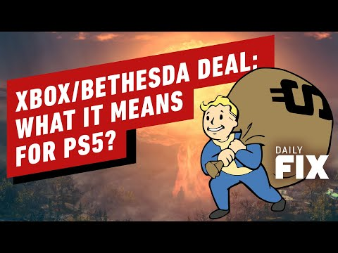 Xbox/Bethesda Deal: What It Means For PS5 - IGN Daily Fix