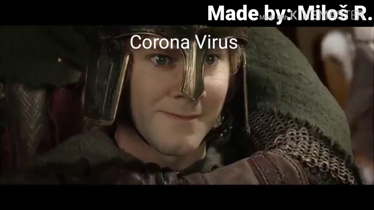 Lotr Corona Virus Covid 19 Charges Into Europe Youtube