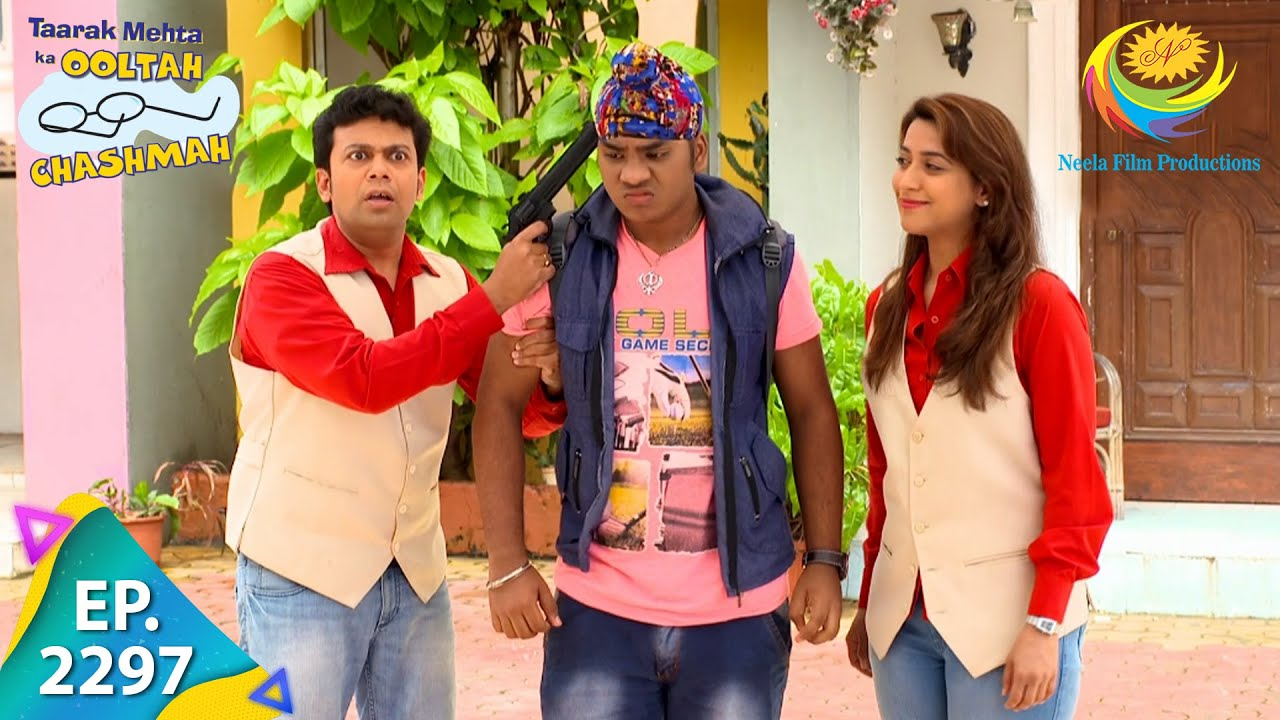 Download Taarak Mehta Ka Ooltah Chashmah - Episode 2297 - Full Episode