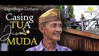 CASING TUA JIWA MUDA - CIPT. H. MADE. MT VOC. ADHY FEBRIYAN ( OFFICIAL MUSIC VIDEO )