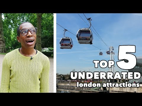 Top 5 Underrated London Attractions