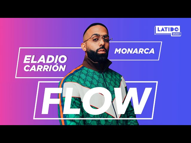 Monarca – Eladio Carrión en entrevista | Flow | Latido Music