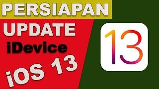 persiapan iDevice Untuk meng-update iOS 13 Official Bulan September - iNitial E