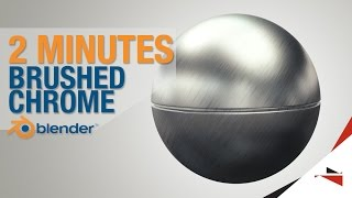 Brushed Chrome in 2 minutes! - Advanced Blender Tutorial